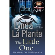 The Little One (Quick Read 2012) 2012 by Lynda La Plante