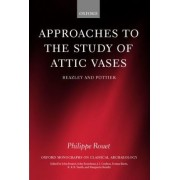 Approaches to the Study of Attic Vases by Philippe Rouet