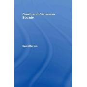 Credit and Consumer Society by Dawn Burton