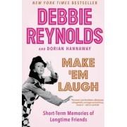 Make 'Em Laugh by Debbie Reynolds