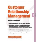 Customer Relationship Management by Michael J. Cunningham
