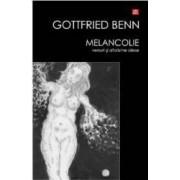 Melancolie - Gottfried Benn