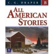 All American Stories: Book B by C. G. Draper
