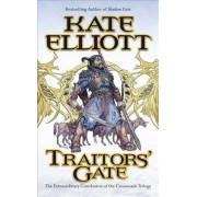 Traitors' Gate by Kate Elliott