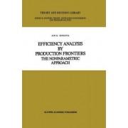 Efficiency Analysis by Production Frontiers by Jati K. Sengupta