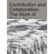 Katarina Burin: Contribution and Collaboration: The Work of Petra Andrejova-Molnar and Her Contemporaries