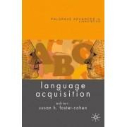 Language Acquisition by Susan Foster-Cohen
