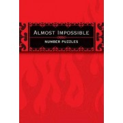 Almost Impossible Number Puzzles by The Puzzle Society