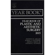 Year Book of Plastic and Aesthetic Surgery 2015 by Stephen H. Miller