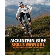 Mountain Bike Skills Manual by Clive Forth