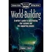 World-Building by Stephen L Gillett