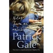 Notes from an Exhibition by Patrick Gale