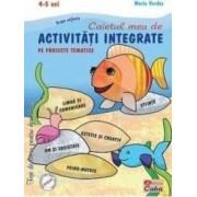 Caietul meu de activitati integrate pe proiecte tematice. 4-5 ani Grupa mijlocie - Maria Verdes
