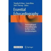 Essential Echocardiography 2016 by Timothy M Maus