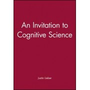 An Invitation to Cognitive Science by Prof Justin Lieber