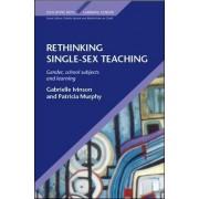 Rethinking Single Sex Teaching by Gabrielle Ivinson