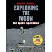 Exploring the Moon by David M. Harland