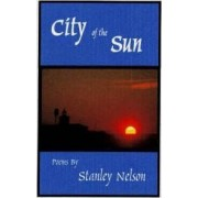 City of the Sun by Stanley Nelson