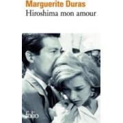 Hiroshima Mon Amour by Marguerite Duras
