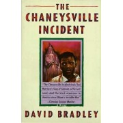 The Chaneysville Incident by David Bradley