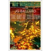 The Day of Creation by J. G. Ballard
