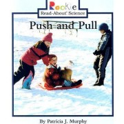 Push and Pull by Patricia J Murphy