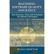 Mastering Software Quality Assurance by Murali Chemuturi