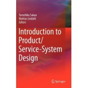 Introduction to Product/Service-System Design by Tomohiko Sakao