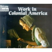 Work in Colonial America by Mark Thomas