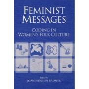 Feminist Messages by Joan Newlon Radner