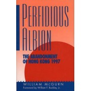 Perfidious Albion by William McGurn