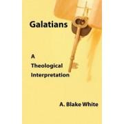 Galatians by A Blake White