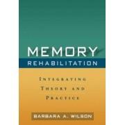 Memory Rehabilitation by Barbara A. Wilson