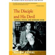 The Disciple and His Devil by Valerie Pascal