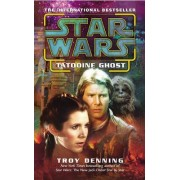Star Wars: Tatooine Ghost by Troy Denning