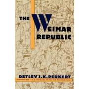 The Weimar Republic by Detlev J K Peukert
