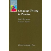 Language Testing in Practice by Lyle F. Bachman