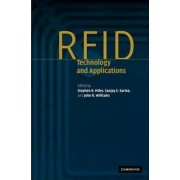 RFID Technology and Applications by Stephen B. Miles