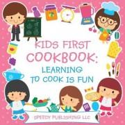 Kids First Cookbook by Speedy Publishing LLC