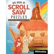 Big Book of Scroll Saw Puzzles by Tony Burns