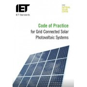 Code of Practice for Grid-Connected Solar Photovoltaic Systems by The Institution of Engineering and Technology