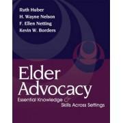 Elder Advocacy by F. Netting