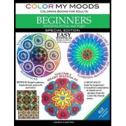 Color My Moods Coloring Books for Adults, Mandalas Day and Night for Beginners: Special Edition / 42 Easy Mandalas on White or Black Background / Stre