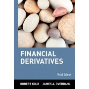 Financial Derivatives by Robert W. Kolb