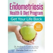 The Endometriosis Health and Diet Program: Get Your Life Back