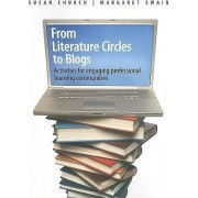 From Literature Circles to Blogs by Susan Church