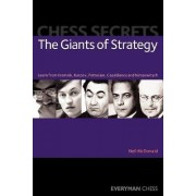 Chess Secrets: The Giants of Strategy by Neil McDonald