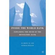 The Inside the World Bank by Yi-Chong Xu
