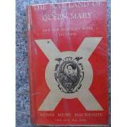 The Secondland Of Queen Mary - Agnes Mure Mackenzie