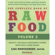 The Complete Book Of Raw Food, Volume 2 by Anna Krusinski